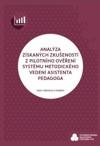 Analýza získaných zkušeností z pilotního ověření systému metodického vedení asistenta pedagoga