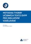 Metodika tvorby učebních textů DVPP pro inkluzivní vzdělávání