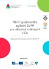 Návrh systémového zajištění DVPP pro inkluzivní vzdělávání v ČR